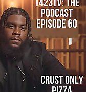 Episode 60 - Crust Only Pizza | 1423tv: The Podcast